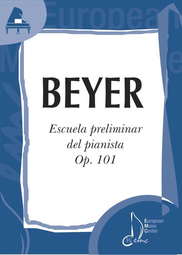 portada-beyer-escuela-preliminar-op-101-repertorio-piano-european-music-center