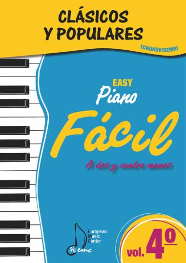 Volumen 4 Fácil Clásicos y Populares Escuela Tchokov Piano European Music Center