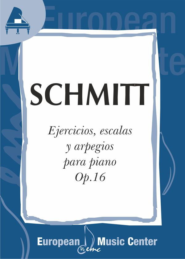 portada-schmitt-ejercicios-escalas-arpegios-op-16-repertorio-piano-european-music-center