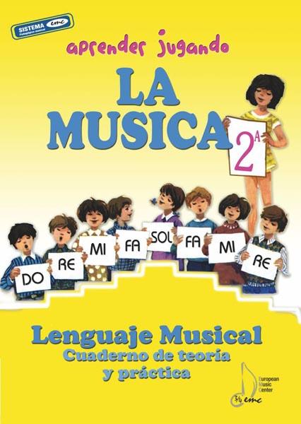 portada-aprender-jugando-teoria-practica-2a-lenguaje-musical-european-music-center
